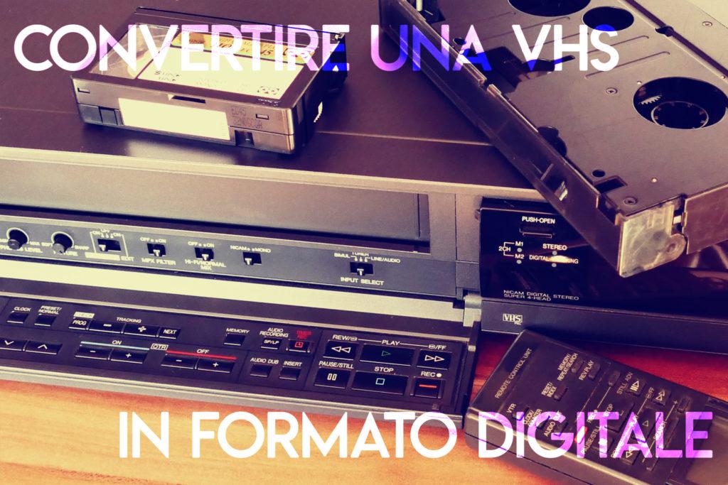 Convertire Una Vhs In Formato Digitale 1024x683